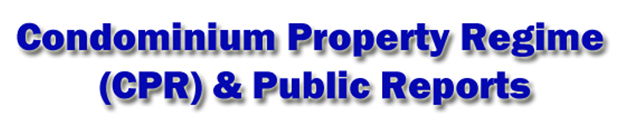 Condominium Property Regime & Public Reports